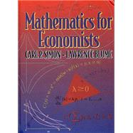 Mathematics for Economists by Blume, Lawrence E.; Simon, Carl P., 9780393117523