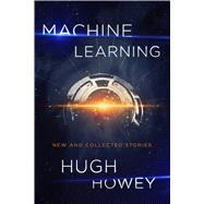 Machine Learning by Howey, Hugh, 9781328767523
