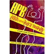 APB by Campbell, Bill; Rodriguez, Jason; Jennings, John, 9781495607523