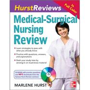 Hurst Reviews Medical-Surgical Nursing Review by Hurst, Marlene, 9780071597524