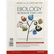 Biology Science for Life with Physiology, Books a la Carte Plus Mastering Biology by Belk, Colleen; Maier, Virginia Borden, 9780133897524
