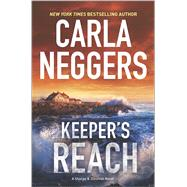 Keeper's Reach by Neggers, Carla, 9780778317524