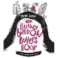 The Bunny Burrow Buyer's Book by Light, Steve, 9781576877524