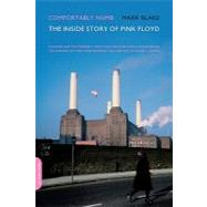 Comfortably Numb : The Inside Story of Pink Floyd by Blake, Mark, 9780306817526
