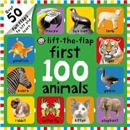 First 100 Animals Lift-the-Flap by Priddy, Roger, 9780312517526