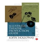 Illustrated Theatre Production Guide by Stribling; Zachary, 9780415717526