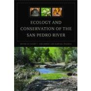 Ecology and Conservation of the San Pedro River at Biggerbooks.com