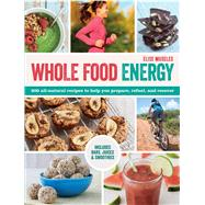Whole Food Energy by Museles, Elise, 9781438007526