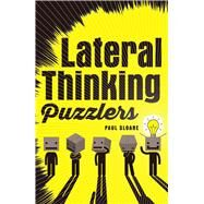Lateral Thinking Puzzlers by Sloane, Paul, 9781454917526