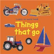 Things That Go by Tuxworth, Nicola, 9781843227526