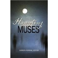 Haunting Muses by Perrine, Doreen, 9781943837526
