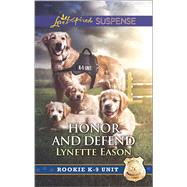 Honor and Defend by Eason, Lynette, 9780373447527