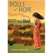 Dolls Of Hope by PARENTEAU, SHIRLEY, 9780763677527