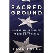 Sacred Ground by PATEL, EBOO, 9780807077528