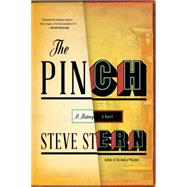 The Pinch A Novel by Stern, Steve, 9781555977528