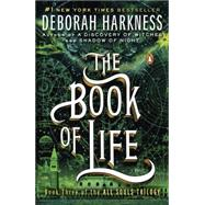 The Book of Life A Novel by Harkness, Deborah, 9780143127529