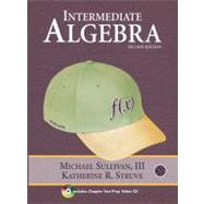 Intermediate Algebra by Sullivan, Michael III; Struve, Katherine R., 9780321567529