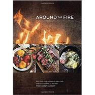 Around the Fire by Denton, Greg; Denton, Gabrielle Quiñónez; Adimando, Stacy; Sung, Evan, 9781607747529