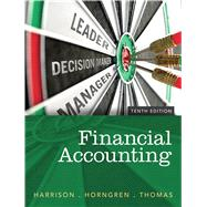 Financial Accounting by Harrison, Walter T., Jr.; Horngren, Charles T.; Thomas, C. William, 9780133427530