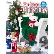 A Crochet Christmas by Annie's, 9781573677530