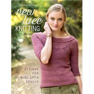 New Lace Knitting by Hill, Rosemary, 9781620337530