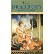 Dandelion Wine by BRADBURY, RAY, 9780553277531