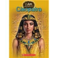 I Am #10: Cleopatra by Norwich, Grace, 9780545587532