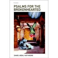 Psalms for the Brokenhearted / Poems by Moore, Daniel Abdal-hayy, 9781411667532