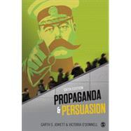 Propaganda & Persuasion by Jowett, Garth S.; O'Donnell, Victoria, 9781452257532