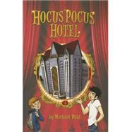 Hocus Pocus Hotel by Dahl, Michael; Weber, Lisa K., 9781496507532