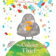 The Colour Thief by Alborozo, Gabriel, 9781408847534