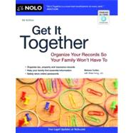 Get It Together: Organize Your Records So Your Family Won't Have to by Cullen, Melanie; Irving, Shae, 9781413317534