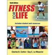 Fitness For Life by Corbin, Charles B., 9781450497534