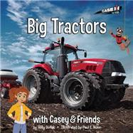 Big Tractors by Dufek, Holly; Nunn, Paul E., 9781937747534