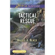 Tactical Rescue by Black, Maggie K., 9780373677535