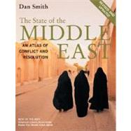 The State of the Middle East: An Atlas of Conflict and Resolution by Smith, Dan, 9780520257535