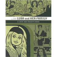 Luba and Her Family: Love and Rockets by Hernandez, Gilbert, 9781606997536