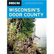 Moon Wisconsin's Door County by Huhti, Thomas, 9781612387536