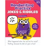 Handwriting Practice: Jokes & Riddles by Findley, Violet, 9780545227537