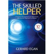 Student Workbook Exercises for Egan's The Skilled Helper, 10th Edition by Egan, 9781285067537