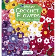 Crochet Flowers: 66 Different Flowers to Crochet by Bentley, Tash, 9786055647537