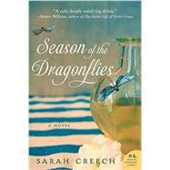 Season of the Dragonflies by Creech, Sarah, 9780062307538