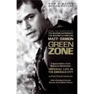 Green Zone (Imperial Life/Emerald City Movie Tie-In Edition) by Chandrasekaran, Rajiv, 9780307477538