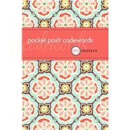 Pocket Posh Codewords 100 Puzzles by The Puzzle Society, 9780740797538