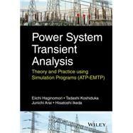 Power System Transient Analysis by Haginomori, Eiichi; Koshiduka, Tadashi; Arai, Junichi; Ikeda, Hisatochi, 9781118737538