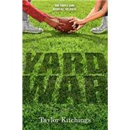 Yard War by KITCHINGS, TAYLOR, 9780553507539