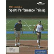 NASM Essentials of Sports Performance Training 1st Edition (Revised) by Unknown, 9781284057539