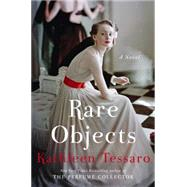 Rare Objects by Tessaro, Kathleen, 9780062357540
