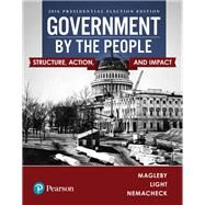 GOVERNMENT BY THE PEOPLE 2016 ELECTION UPDATE by Unknown, 9780134627540