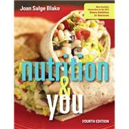 Nutrition & You by Blake, Joan Salge, 9780134167541